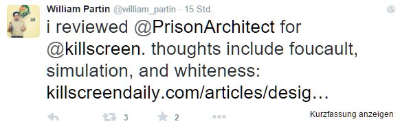 Ich habe über Prison Architect geschrieben, meine Gedanken drehen sich um Focault, Simulation und das Weiß-Sein / Quelle. Twitter